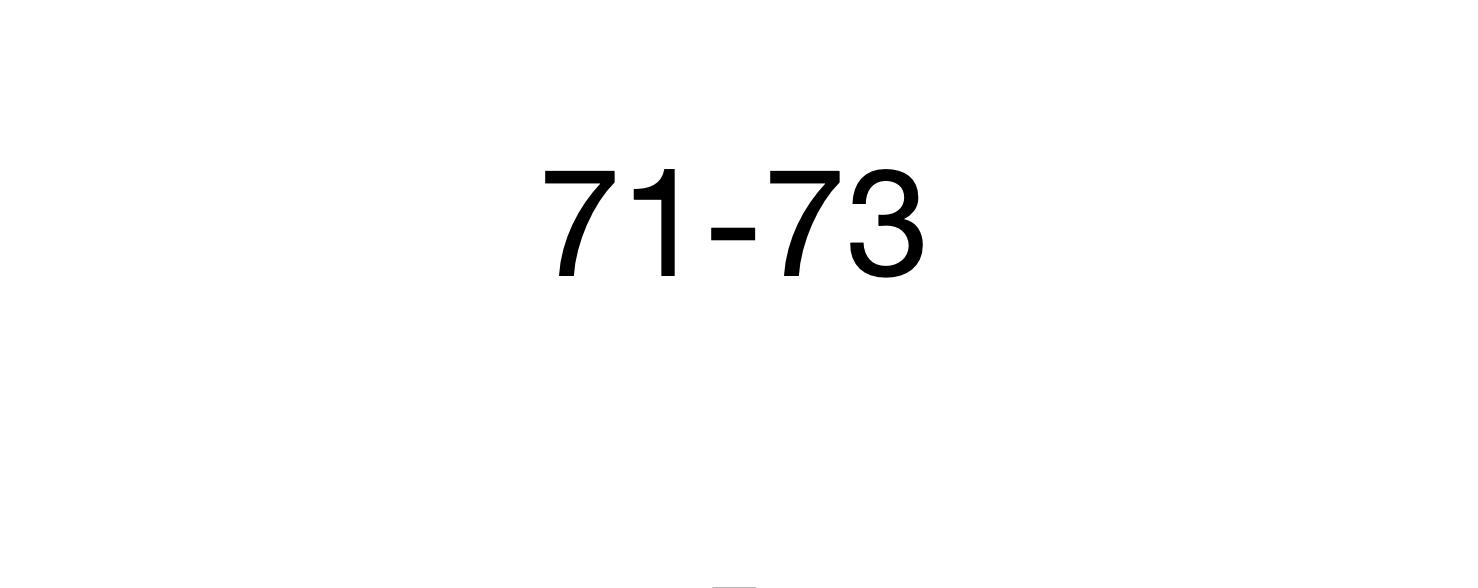 71-73